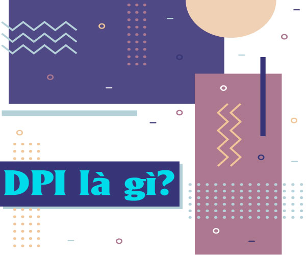 Độ phân giải DPI là gì?